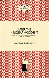 After the nuclear accident: How to protect against radiation - A practical guide