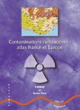 Contaminations radioactives Atlas France et Europe