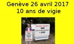 Rassemblement à Genève -26 avril 2017 - 10 ans de vigie